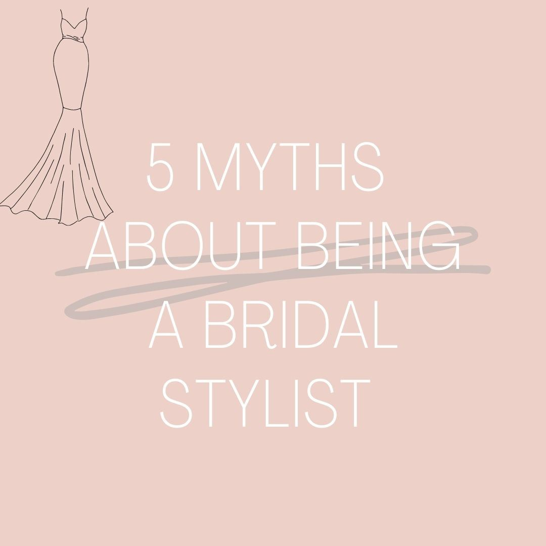 5 Myths about being a Bridal Stylist!. Desktop Image